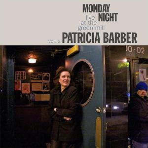 Patricia Barber – Monday Night Live at the Green Mill Volume II